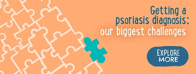 Getting a Psoriasis Diagnosis: Our Biggest Challenges image