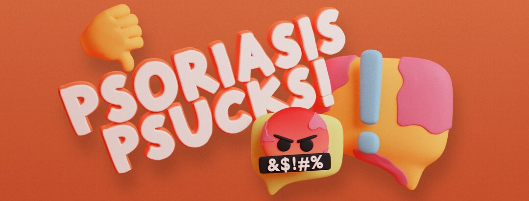 """The image reads """"Psoriasis Sucks!"""" There is the rage emoji, a thumbs down emoji, and a plaque covered speech bubble with an exclamation point."""