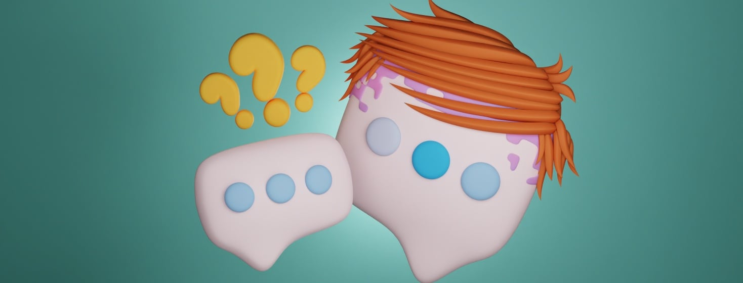 There are two speech bubbles next to each other. One has bright orange overgrown and shaggy hair. Along it's hair line is scalp psoriasis. The other has three question marks over it.